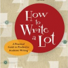 Thumbnail image for Book Review: How to Write a Lot
